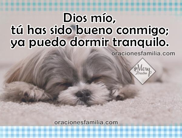 --------  Oración para dormir en paz y confiado en la noche, imágenes con oración corta de la noche por Mery Bracho.