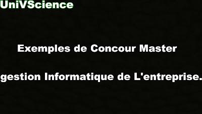 Exemples de Concours Master gestion Informatique de L'entreprise.
