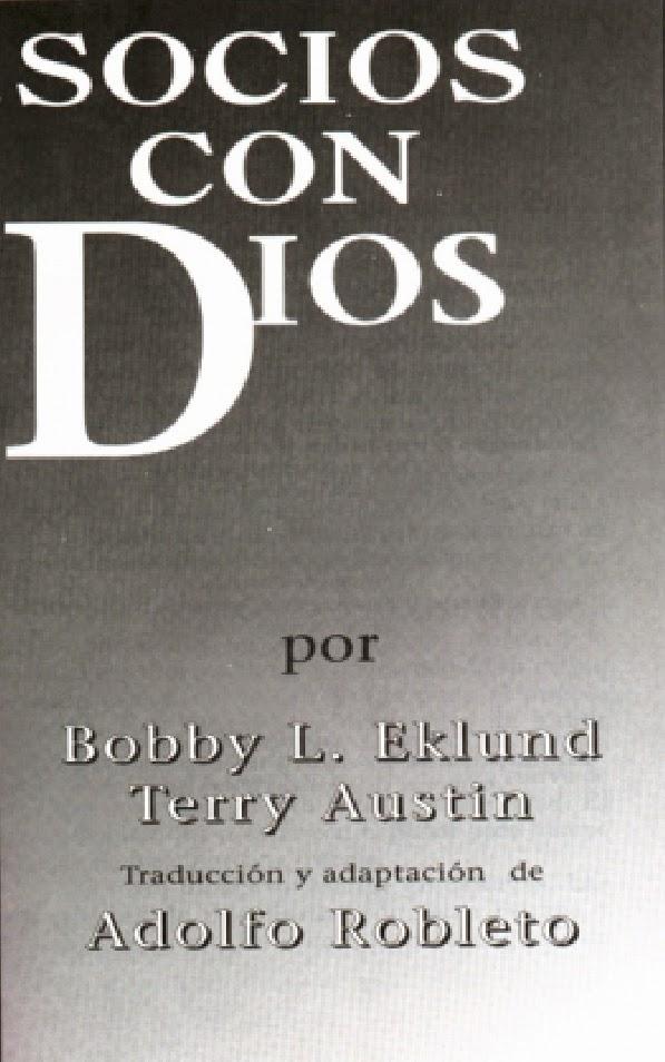 Bobby L. Eklund y Terry Austin-Socios Con Dios-