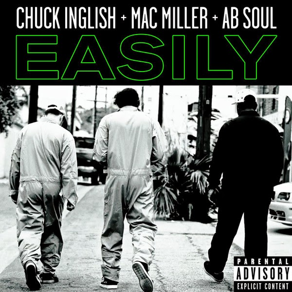 Chuck Inglish - Easily (feat. Mac Miller & AB Soul) - EP Cover
