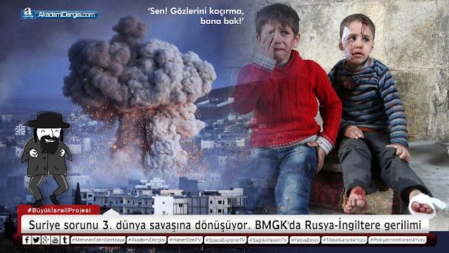 Suriye sorunu 3. dünya savaşına dönüşüyor. BMGK'da Rusya-İngiltere gerilimi: 'Rusya'ya hakarete cür'et etme!' | Akademi Dergisi