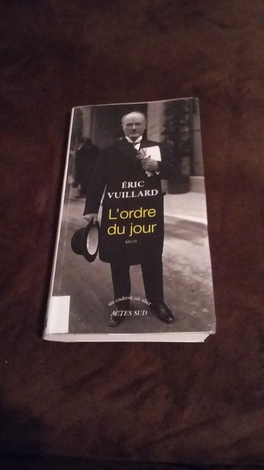 L'ordre Du Jour Eric Vuillard : l'ordre, vuillard, Livre:, L'ordre, Vuillard, *****