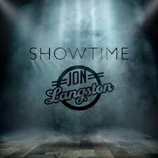 Lyrics Jon Langston Lyrics Showtime www.unitedlyrics.com