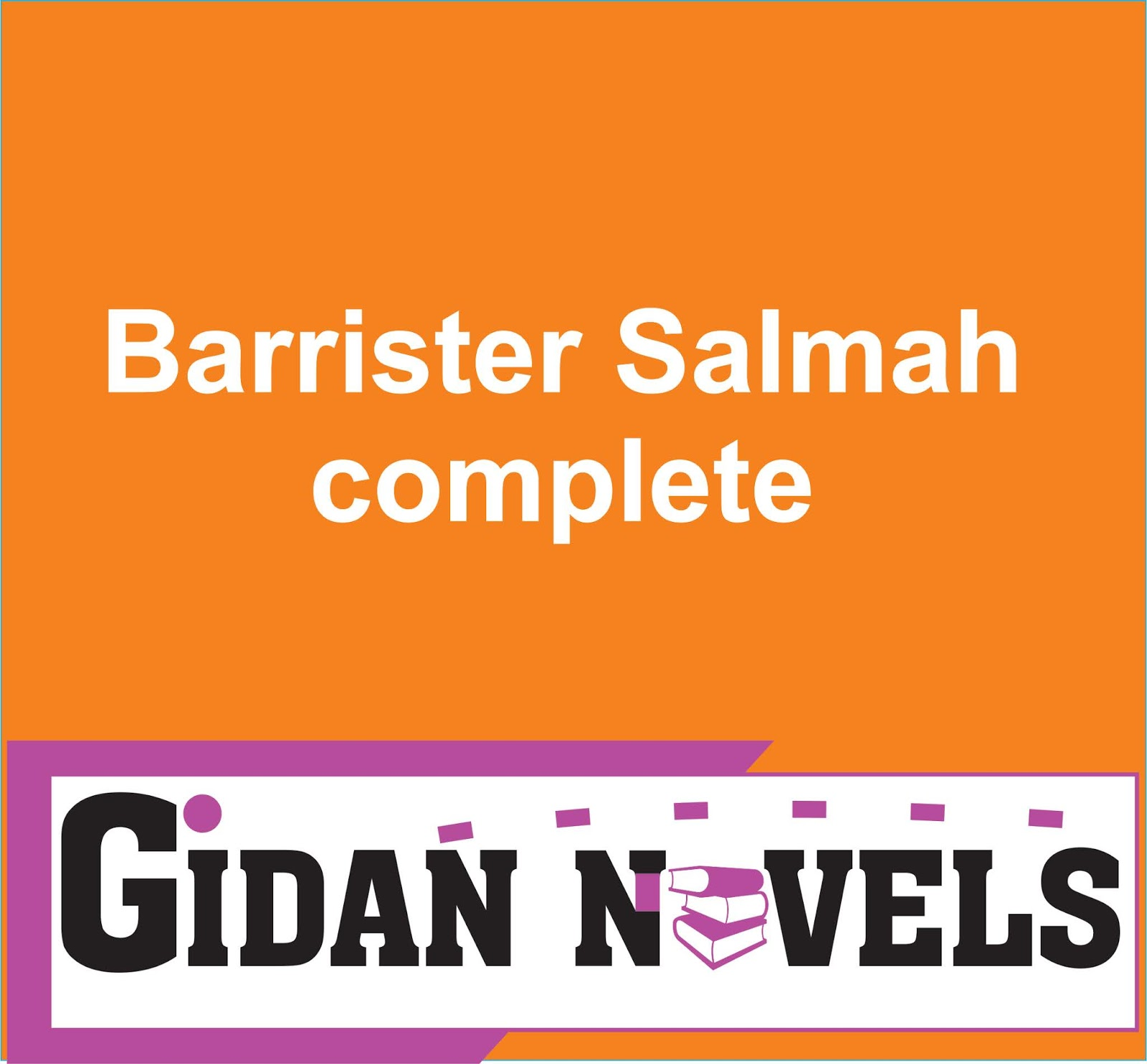 Barrister Salmah complete hausa novel document - Gidan Novels