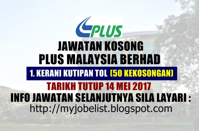 Jawatan Kosong Plus Malaysia Berhad Mei 2017