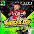CD AO VIVO DJ HANDERSON BOY - ANIVERSÁRIO DO FRANCISCO 24-03-2019