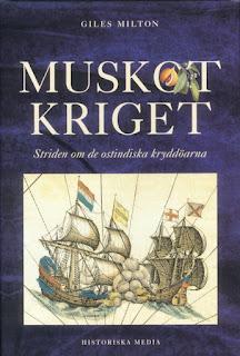 """Omslag till boken """"Muskotkriget: Striden om de ostindiska kryddöarna"""""""