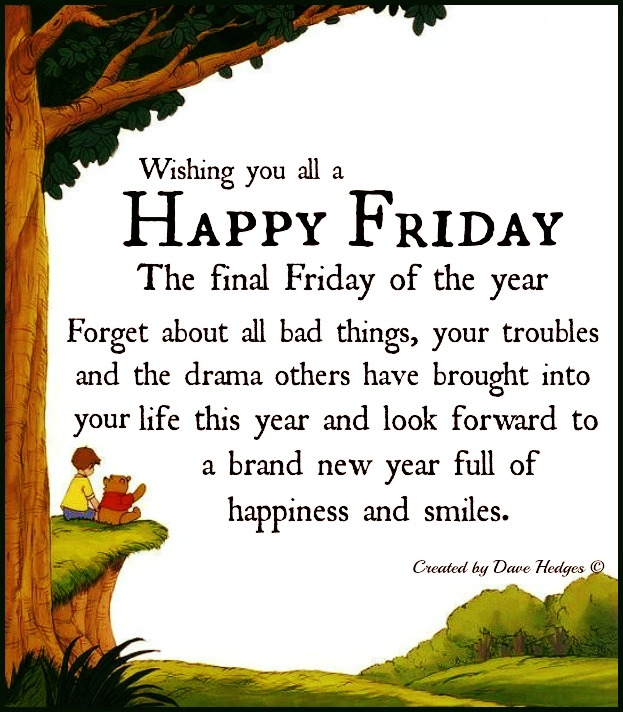 Daveswordsofwisdom.com: Wishing You All A Happy Friday