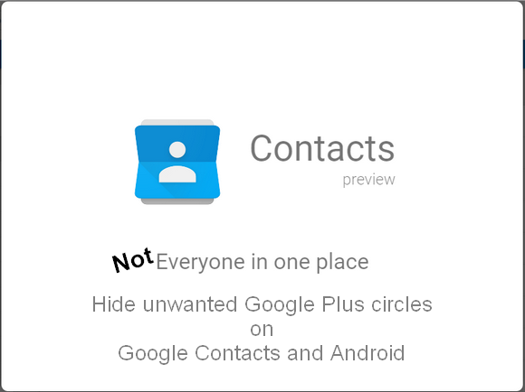hide-google-plus-circles-on-android-google-contacts