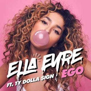 Ella Eyre feat. Ty Dolla $ign - Ego
