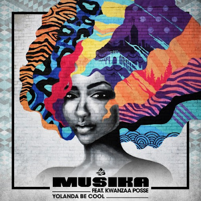 Yolanda Be Cool team up with Kwanzaa Posse for new single 'Musika'