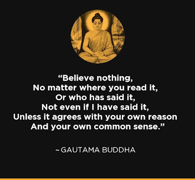 Buddha Quotes Believe Nothing