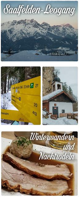 Nachtrodeln und Winterwandern in Saalfelden-Leogang  im Salzburgerland  Winterwanderung zur Einsiedelei  Nachtrodeln am Biberg
