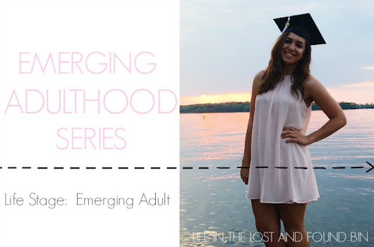 LIFE STAGE: EMERGING ADULT