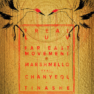 Freal Luv X Marshmello Ft. Chanyeol Tinashe - Far East Movement