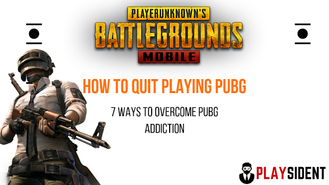 Overcome PUBG Addiction: The 7 Days Challenge To Quit PUBG