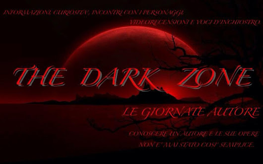THE DARK ZONE: SPAZIO AUTORI
