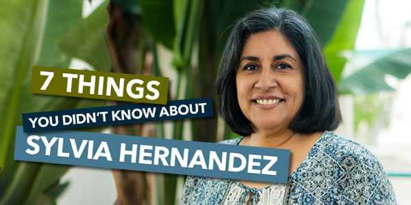 7 Things You Didn't Know About Sylvia Hernandez