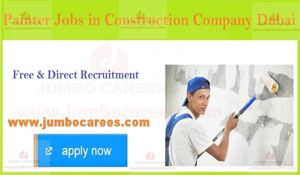 Male job vacancies in Gulf countries, Painting jobs in UAE for Indians,