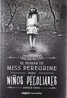 El hogar de Miss Peregrine para niños peculiares (PELICULA, 2016) Basada en la novela de Ransom Riggs