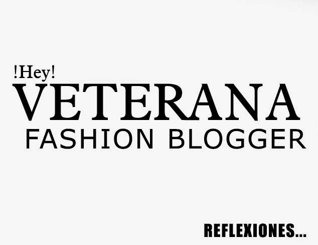 Fashion blogger veteranas, fashion blogger futuro, fashion blogger reflexiones - pamelavictoriacoutureblog.blogspot.com