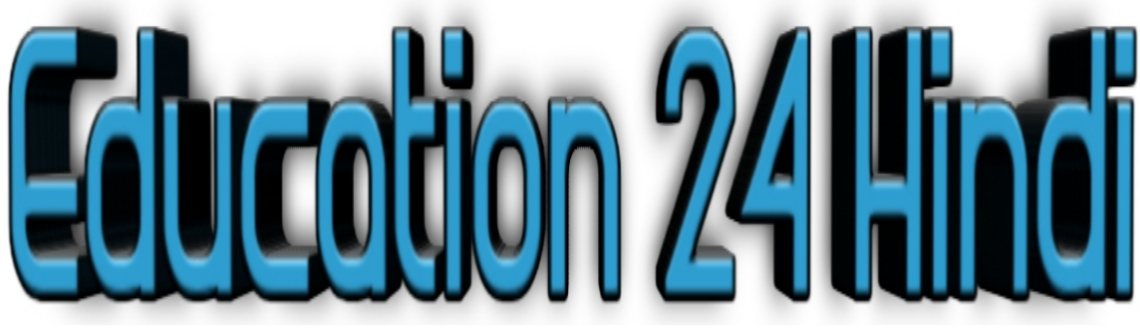 Education 24 Hindi