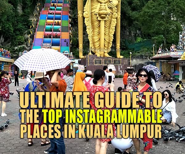 Kuala Lumpur Best Instagram Spots Places