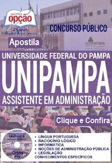 Apostila Concurso UNIPAMPA Assistente em Administração,