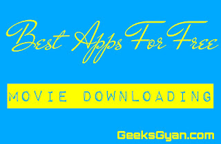 Best Apps For Hassle Free Movie Downloading