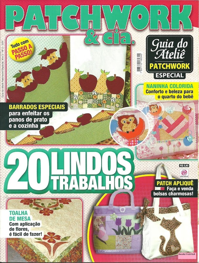 Patchwork & Cia-Guia Do Ateliê Patchwork  Especial N°3-2011