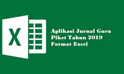 Aplikasi Jurnal Guru Piket Tahun 2019 Format Excel