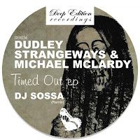 Dudley Strangeways & Michael McLardy Timed Out EP Deep Edition