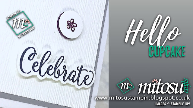 Hello Cupcake Stampin' Up! Sale-A-Bration Card Idea. Order Cardmaking Products from Mitosu Crafts UK Online Shop