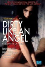Dirty Like an Angel 1991