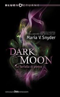 Copertina Dark Moon La farfalla di pietra, Maria V. Snyder