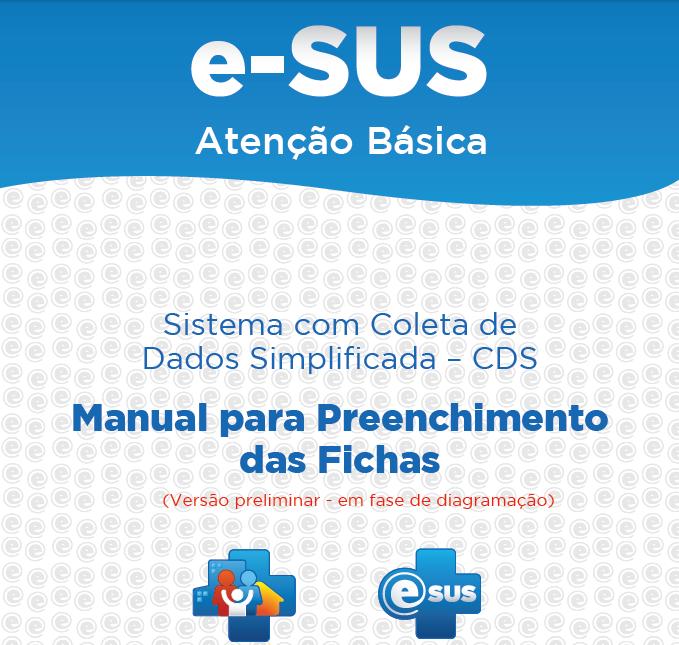 Manual de Utilização do E-SUS [Manual E-sus] 1