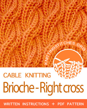 Cable and Brioche Knitting. #howtoknit the Cable Brioche - Right Cross Stitch Pattern. FREE written instructions, PDF knitting pattern. #knittingstitches #knitting #cableknitting