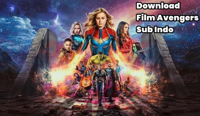 Download Film Avengers Endgame Sub Indo