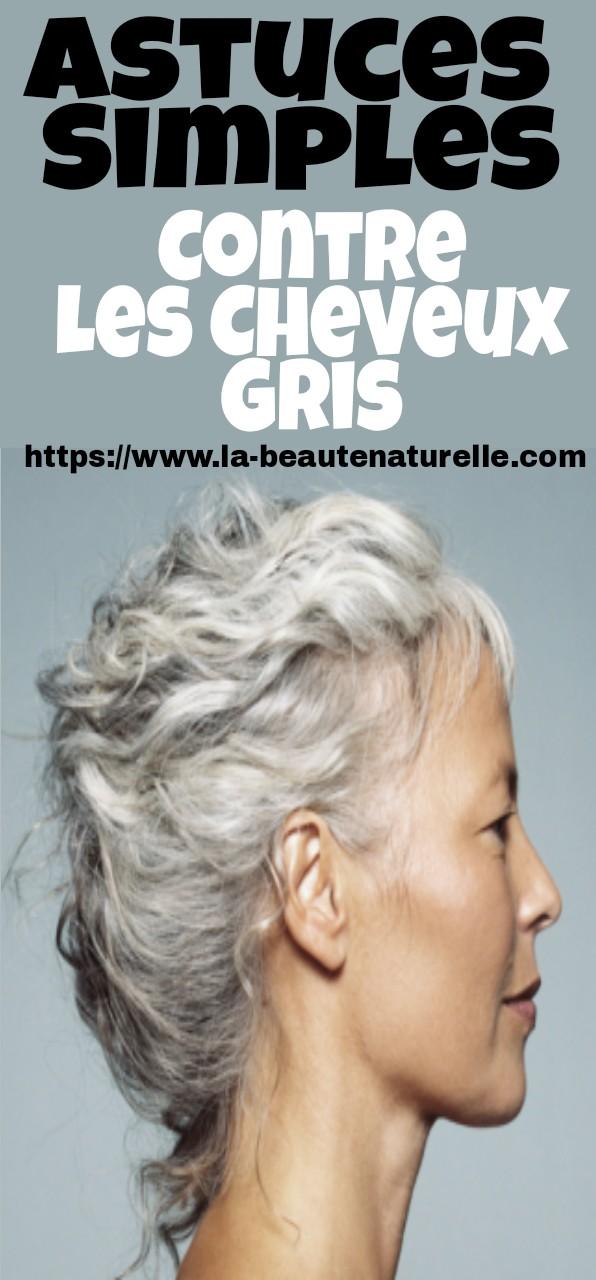 Astuces Simples Contre Les Cheveux Gris