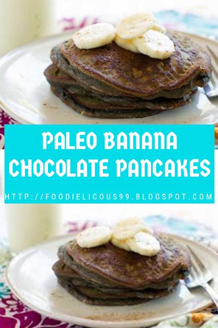 PALEO BANANA CHOCOLATE PANCAKES (Healthy Recipe )