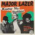 """Major Lazer - """"Know No Better"""" Ft. Travis Scott, Camila Cabello & Quavo"""
