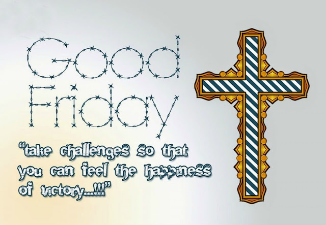 Good Friday 2018 Wallpapers Images Greetings Pictures