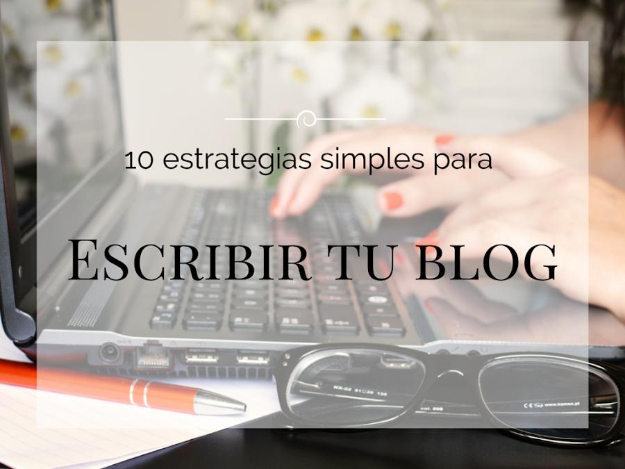 10 consejos para escribir tu blog.
