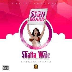 Ghana music :::  Shatta Wale – Signboard