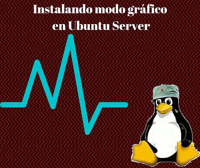 DriveMeca instalando modo gráfico en Ubuntu Server paso a paso