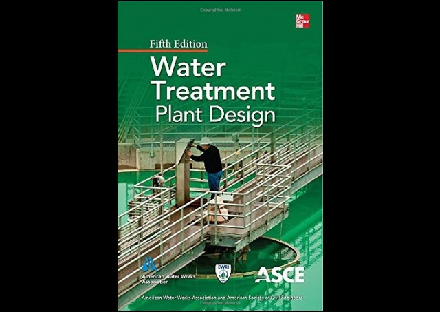 Water Treatment Plant Design 5th Edition by AWWA and ASCE PDF Download