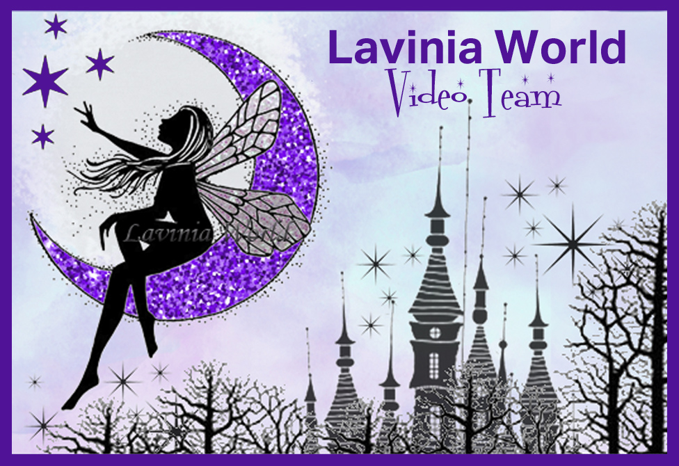 Lavinia World Video Team