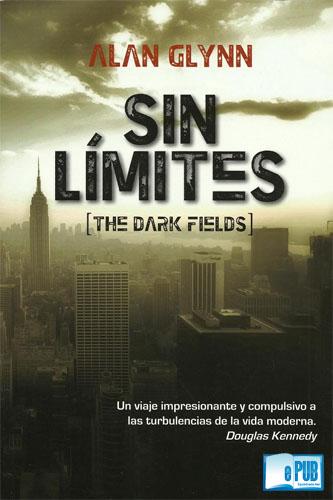 Sin Limites – Alan Glynn
