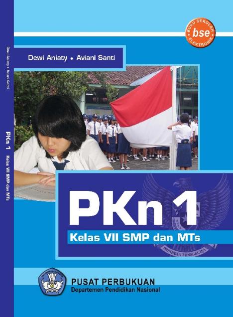 Download Buku Siswa KTSP SMP dan MTs Kelas 7 Pendidikan Kewarganegaraan 1
