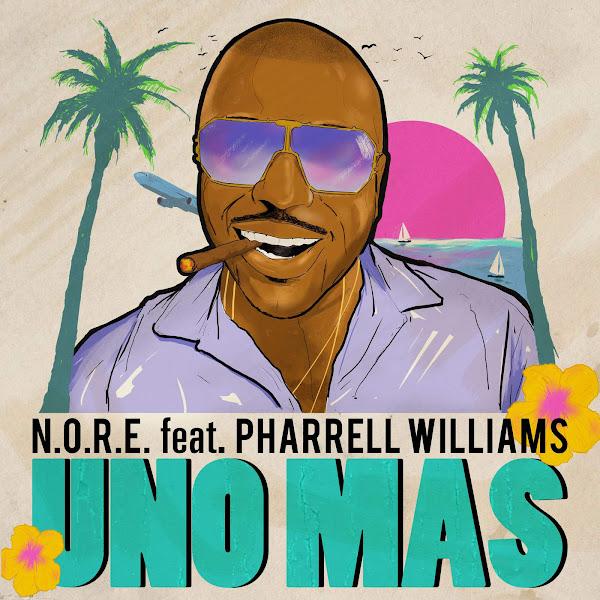 N.O.R.E. - Uno Más (feat. Pharrell Williams) - Single Cover